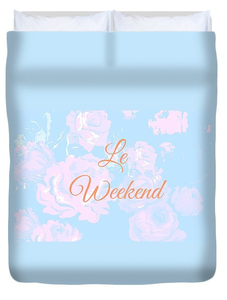 Le Weekend Duvet Cover by Chastity Hoff