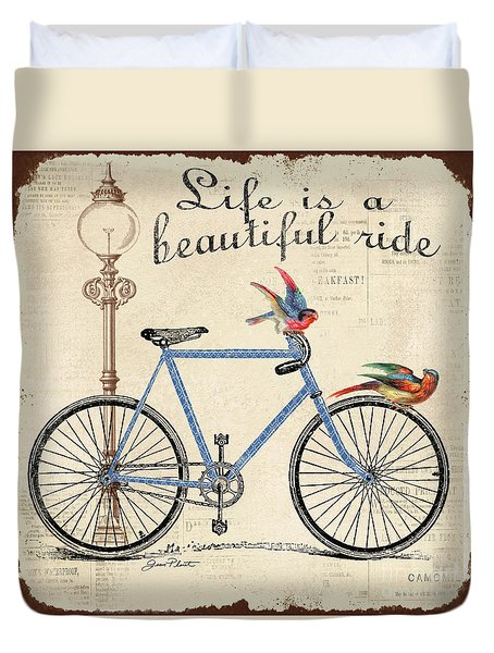 Life Is A Beautiful Ride Duvet Cover by Jean Plout