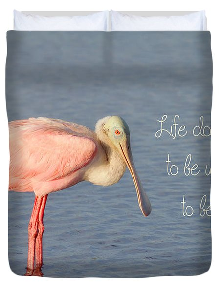 Life Wonderful And Perfect Duvet Cover by Kim Hojnacki
