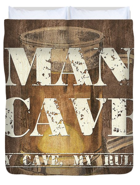 Man Cave My Cave My Rules Duvet Cover by Debbie DeWitt