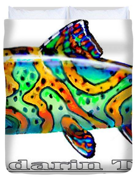 Mandarin Trout Savlenicus Artisticus Duvet Cover by Mike Savlen