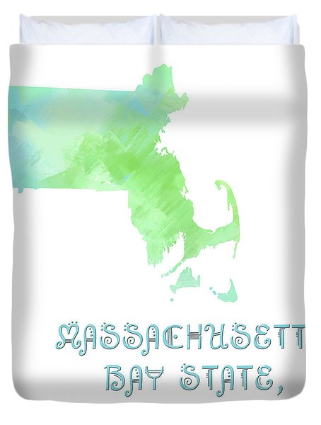 Massachusetts - Bay State - Old Colony State - Map - State Phrase - Geology Duvet Cover by Andee Design