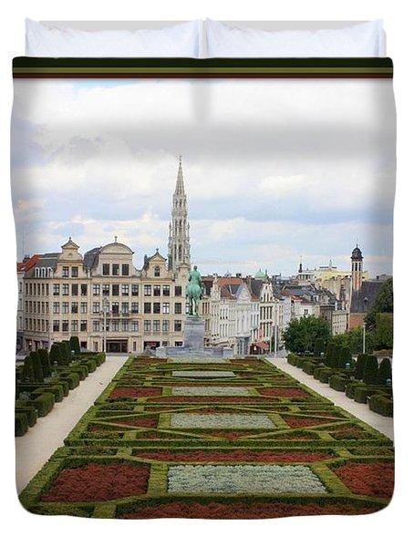 Mont des Arts towards the Grand Place Duvet Cover by Carol Groenen