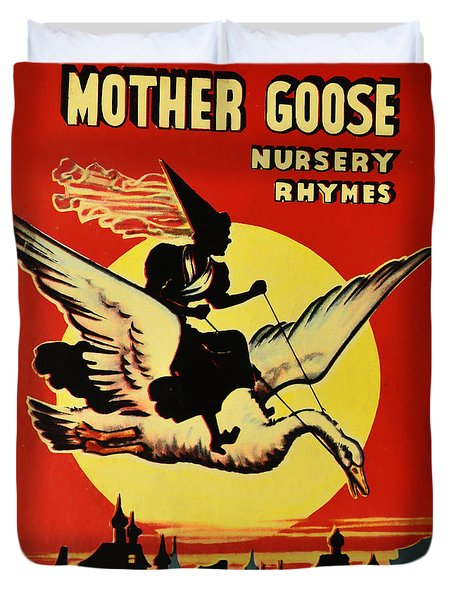 Mother Goose Duvet Cover by Bill Cannon