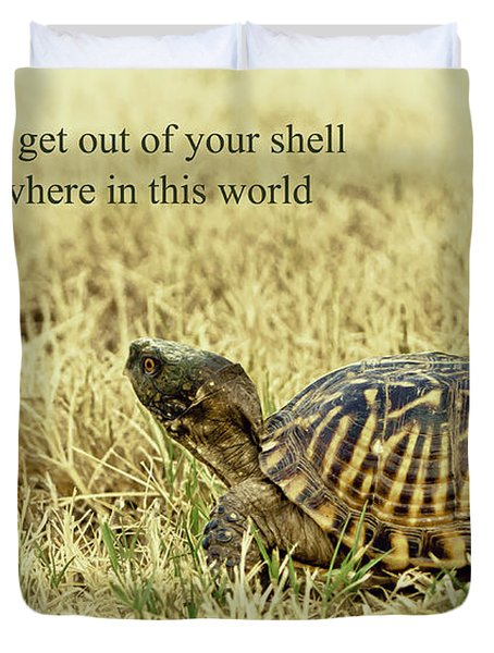 Motivating A Turtle Duvet Cover by Robert Frederick