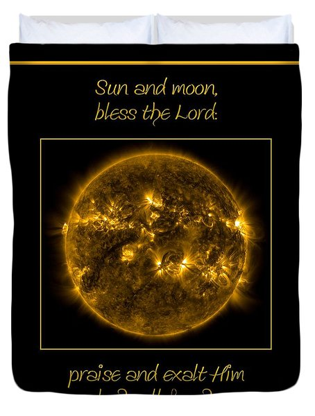 NASA The Suns Corona Sun and moon bless the Lord Praise And Exalt Him Above All Forever Duvet Cover by Rose Santuci-Sofranko