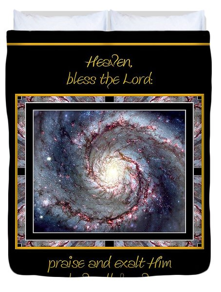 Nasa Whirlpool Galaxy Heaven Bless The Lord Praise And Exalt Him Above All Forever Duvet Cover by Rose Santuci-Sofranko
