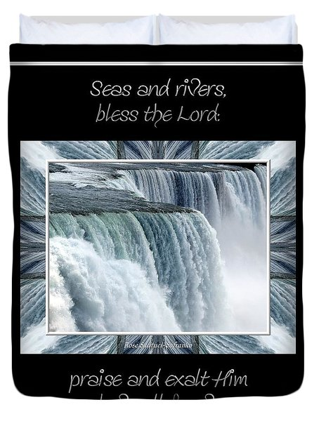 Niagara Falls Seas and rivers bless the Lord praise and exalt Him above all forever Duvet Cover by Rose Santuci-Sofranko