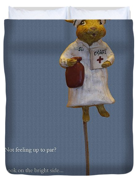 Nurse Mouse Duvet Cover by Sally Weigand