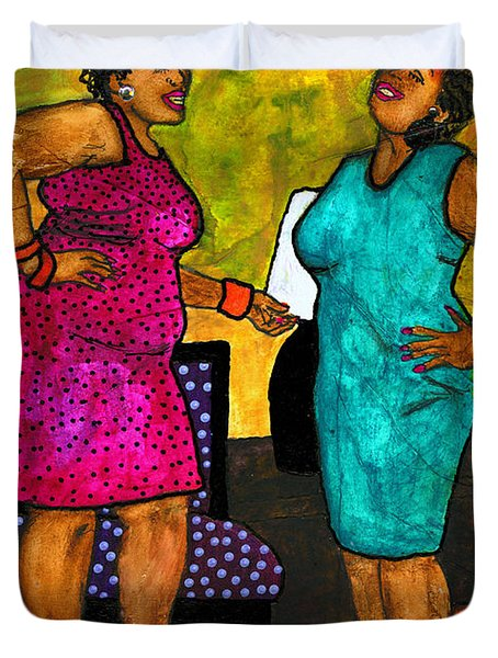 Oh Girl Don't Make Me Laugh Duvet Cover by Angela L Walker