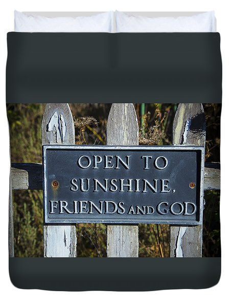 Open To Sunshine Sign Duvet Cover by Garry Gay