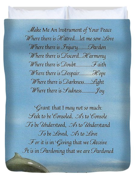 Pope Francis St. Francis Simple Prayer Dance Of The Dolphins Duvet Cover by Desiderata Gallery