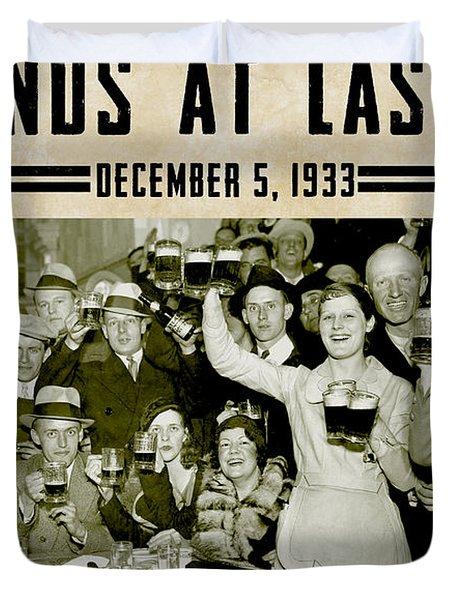 Prohibition Ends Celebrate Duvet Cover by Jon Neidert