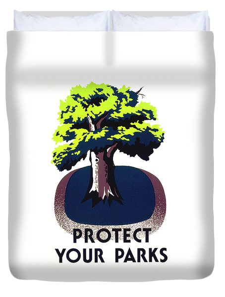 Protect Your Parks Wpa Duvet Cover by War Is Hell Store