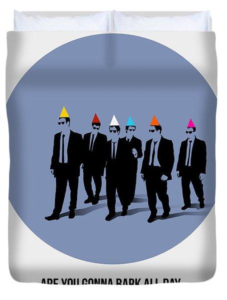 Reservoir Dogs Poster  Duvet Cover by Naxart Studio