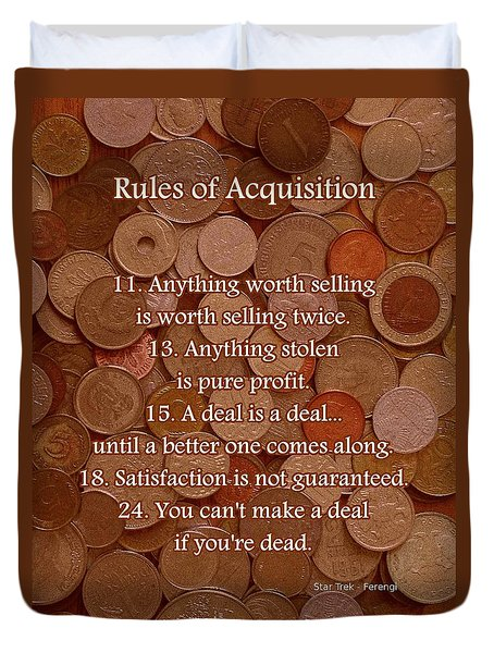 Rules of Acquisition - Part 2 Duvet Cover by Anastasiya Malakhova