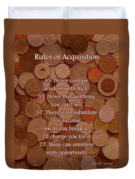 Rules of Acquisition - Part 3 Duvet Cover by Anastasiya Malakhova
