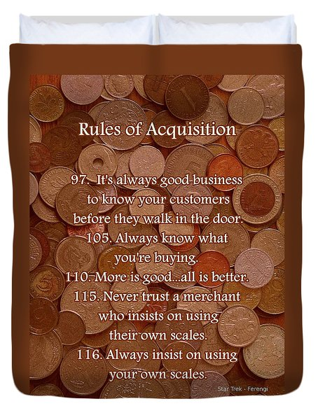 Rules of Acquisition - Part 4 Duvet Cover by Anastasiya Malakhova