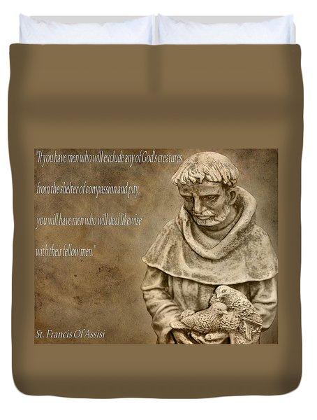 Saint Francis Of Assisi Duvet Cover by Dan Sproul