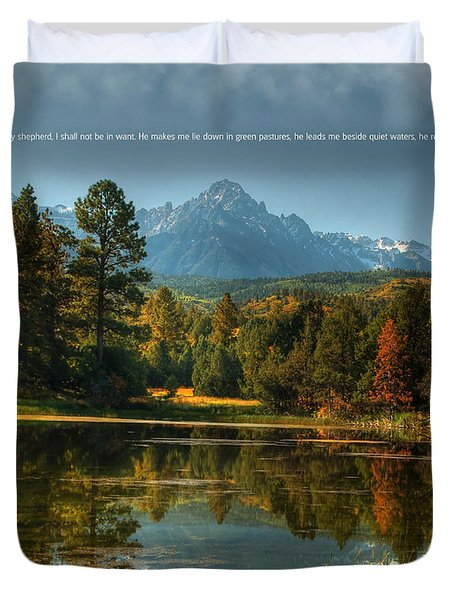 Scripture And Picture Psalm 23 Duvet Cover by Ken Smith