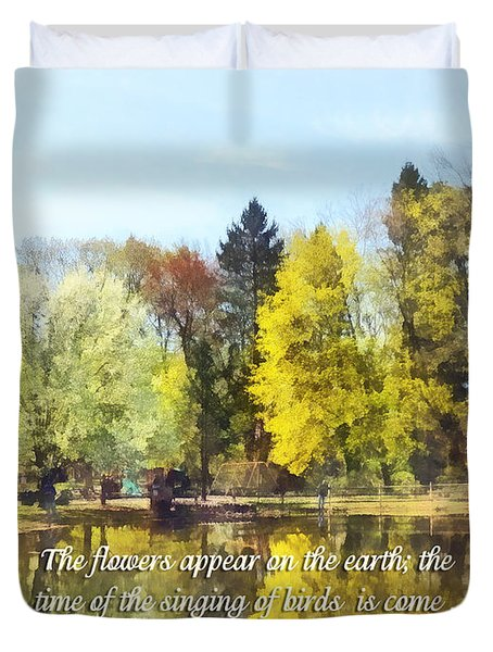 Song of Solomon 2 11-12 -  The flowers appear  Duvet Cover by Susan Savad