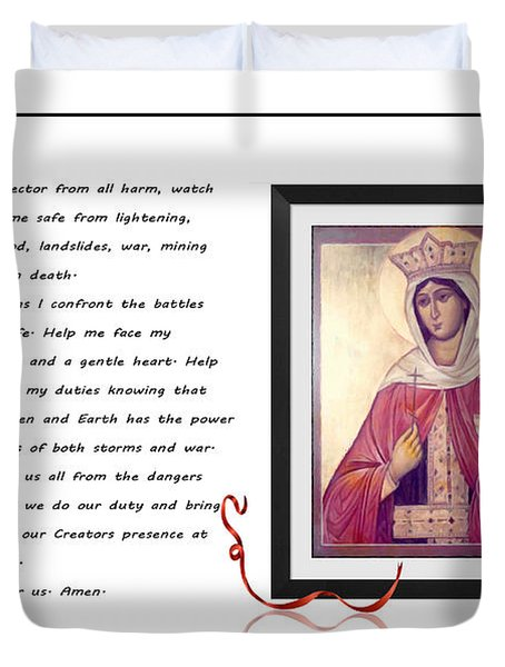 St. Barbara Protector From All Harm - Prayer - Petition Duvet Cover by Barbara Griffin