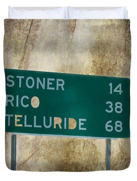 Stoner Rico Telluride Duvet Cover by Janice Rae Pariza