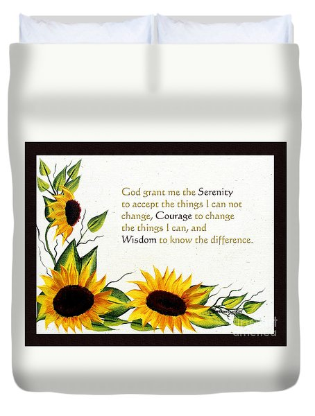 Sunflowers And Serenity Prayer Duvet Cover by Barbara Griffin