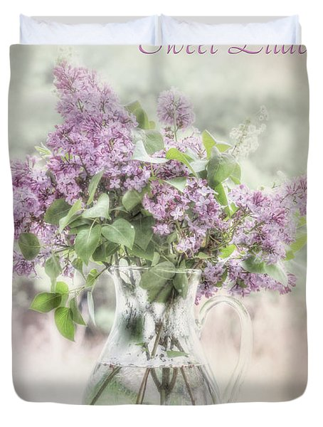 Sweet Lilacs Duvet Cover by Lori Deiter