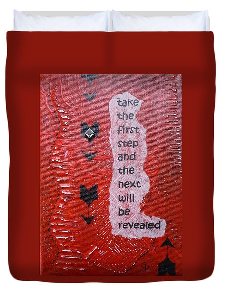Take The First Step Duvet Cover by Gillian Pearce