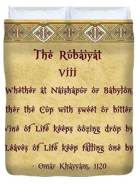 The Rubaiyat VIII Omar Khayyam  Duvet Cover by Olga Hamilton