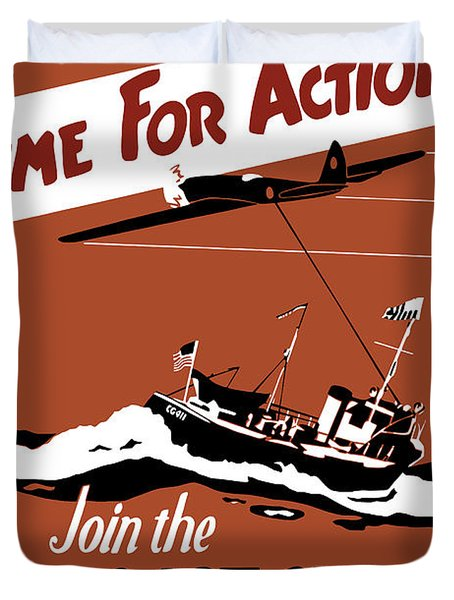 Time For Action Join The Us Coast Guard Duvet Cover by War Is Hell Store