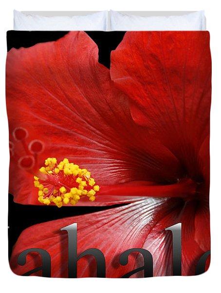 Ula Anoano Hanohano Red Tropical Hibiscus Mahalo Duvet Cover by Sharon Mau
