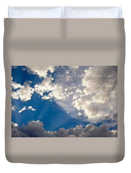 We Are All Light Beings Duvet Cover by Mary Lee Dereske