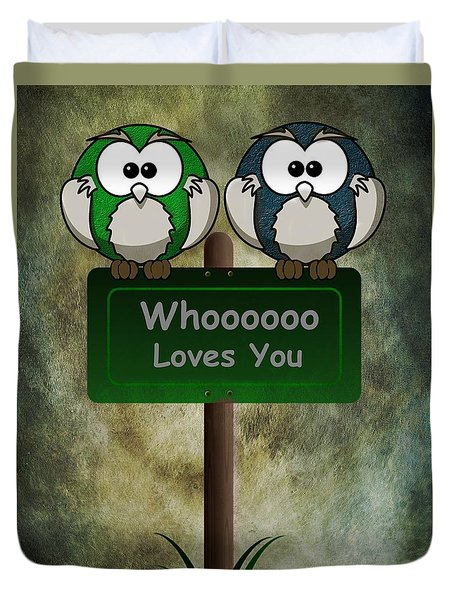 Whoooo Loves You  Duvet Cover by David Dehner