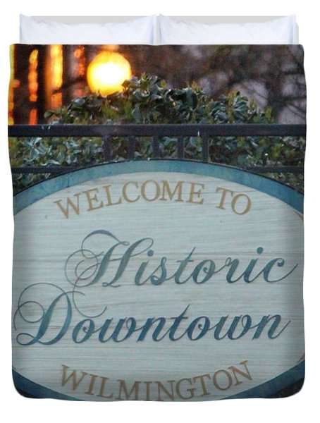 Wilmington Sign Duvet Cover by Cynthia Guinn