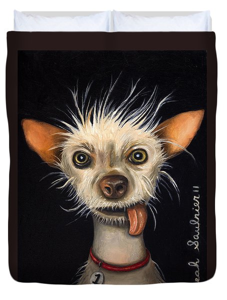 Winner Of The Ugly Dog Contest 2011 Duvet Cover by Leah Saulnier The Painting Maniac