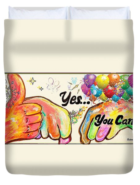 Yes You Can Duvet Cover by Eloise Schneider