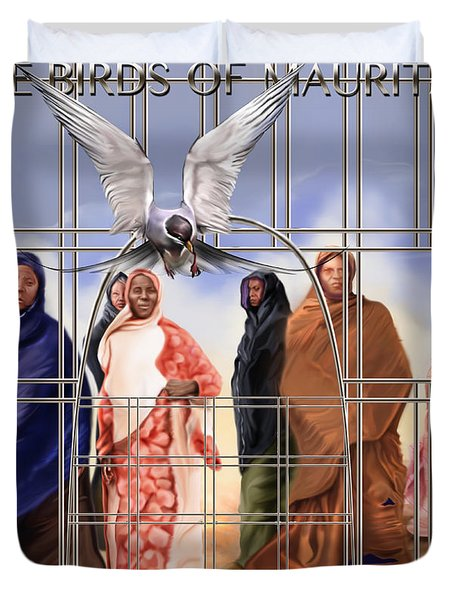 A Song For The Caged Birds Of Mauritania Duvet Cover by Reggie Duffie