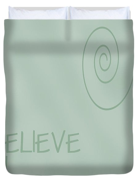 Believe In Yourself Duvet Cover by Georgia Fowler