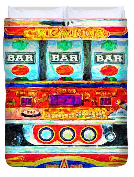 Casino Slot Machine . One Arm Bandit . Triple Bar Bonus Jack Pot Duvet Cover by Wingsdomain Art and Photography
