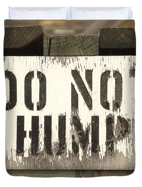 Do Not Hump Duvet Cover by Mike McGlothlen