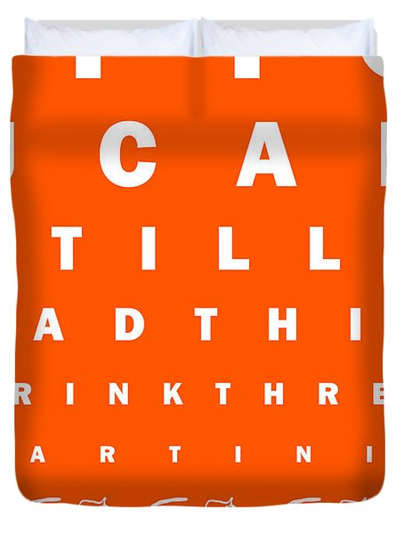 Eye Exam Chart - If You Can Read This Drink Three Martinis - Orange Duvet Cover by Wingsdomain Art and Photography