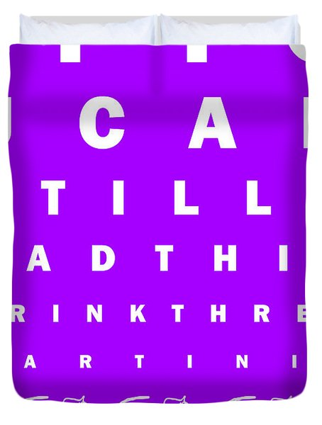 Eye Exam Chart - If You Can Read This Drink Three Martinis - Purple Duvet Cover by Wingsdomain Art and Photography
