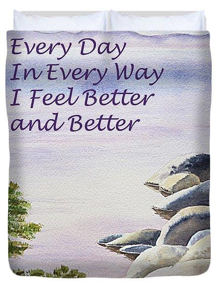 Feel Better Affirmation Duvet Cover by Irina Sztukowski