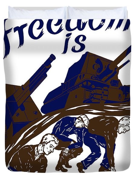 Freedom Is Earned Duvet Cover by War Is Hell Store