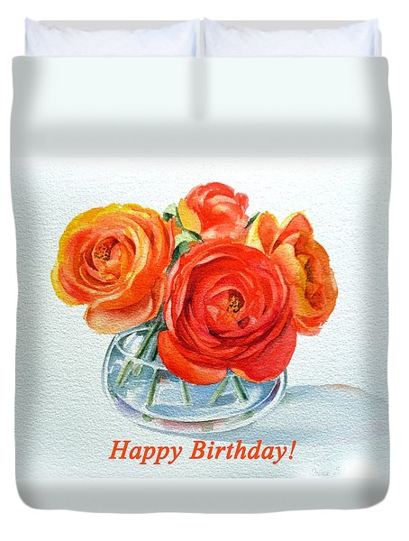 Happy Birthday Card Flowers Duvet Cover by Irina Sztukowski