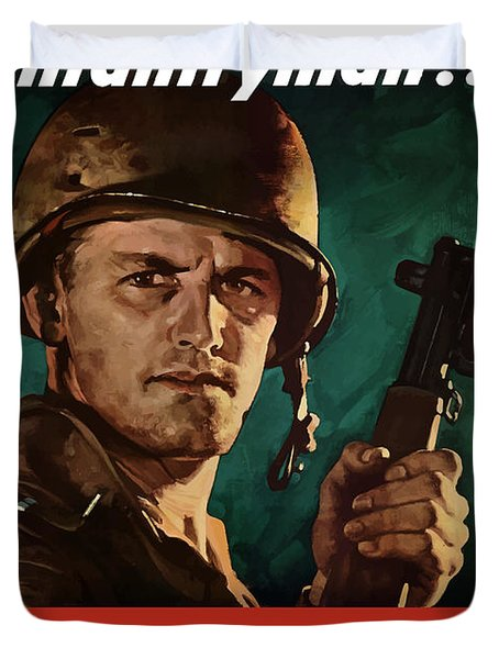Infantryman Is Careful Of What He Says Duvet Cover by War Is Hell Store