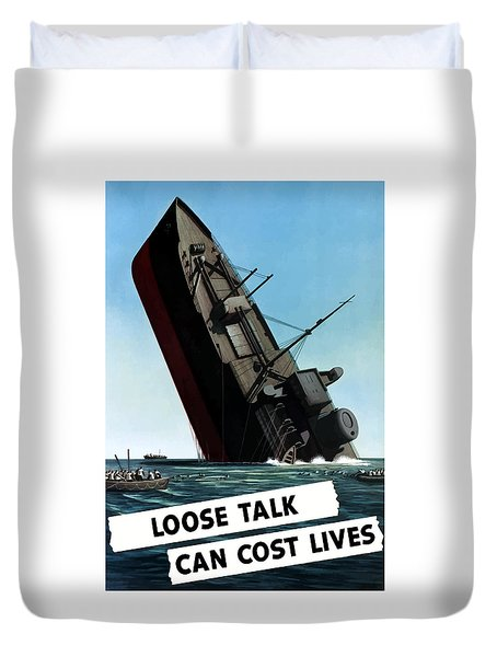 Loose Talk Can Cost Lives Duvet Cover by War Is Hell Store