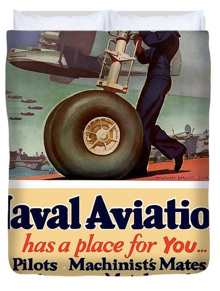 Naval Aviation Has A Place For You Duvet Cover by War Is Hell Store